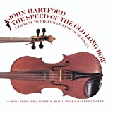 The Speed of the Old Long Bow: A Tribute to the Fiddle Music of Ed Haley