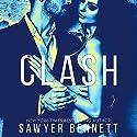 Clash: Legal Affairs, Book 1 Hörbuch von Sawyer Bennett Gesprochen von: Kirsten Leigh, Lee Samuels