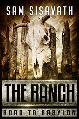 The Ranch (Road to Babylon, Book 9) by [Sisavath, Sam]