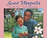 Sweet Magnolia, Virginia L. Kroll, 0881064149
