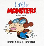 img - for Irritating Irvine (Little Monsters) book / textbook / text book