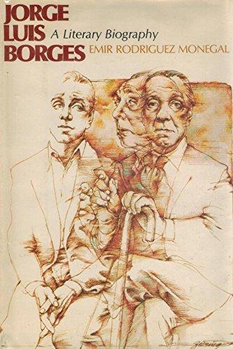 Jorge Luis Borges: A Literary Biography