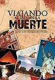 Viajando Al Lado de la Muerte, Jose Luis Vazquez Reynoso, 1463312547