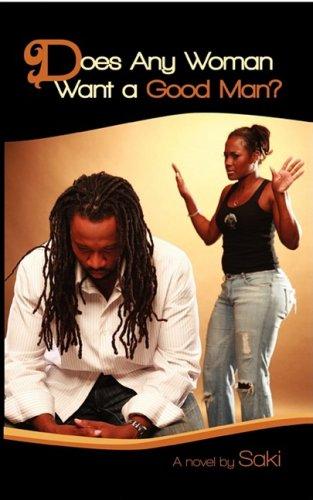 Does Any Woman Want a Good Man? pdf epub