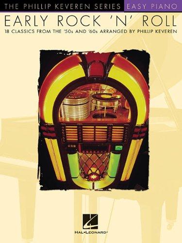 (Early Rock 'N' Roll: arr. Phillip Keveren The Phillip Keveren Series Easy Piano)