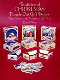 Traditional Christmas Punch-Out Gift Boxes, Darcy May, 0486286126