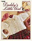 img - for Daddy's Little Girl (Leisure Arts #3332) book / textbook / text book