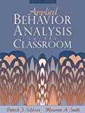 img - for Applied Behavior Analysis in the Classroom (2nd Edition) book / textbook / text book