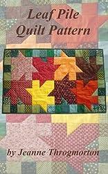 Leaf Pile Quilt Pattern