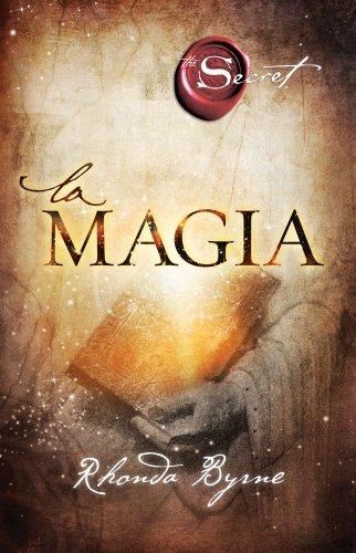 La magia (Atria Espanol) (Spanish Edition)