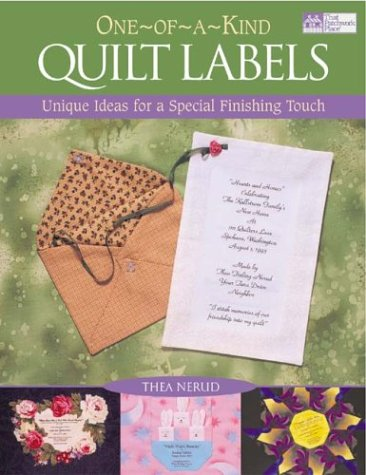 OneOfAKind Quilt Labels: Unique Ideas for a Special Finishing Touch