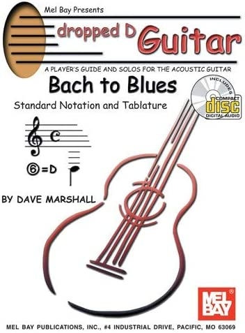 Dropped D Guitar: Bach to Blues. Partituras, CD para Guitarra ...