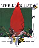 The Elf's Hat, Brigitte Weninger, 0735815682