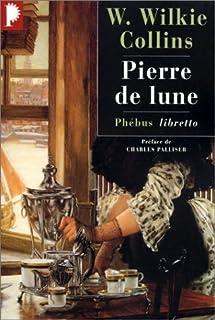 Pierre de lune, Collins, Wilkie (1824-1889)