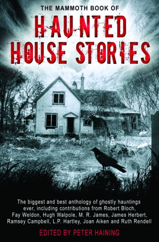 The Mammoth Book of Haunted House Stories ()