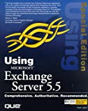 Using Microsoft Exchange Server Special Edition (Using (Que))