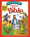 img - for Read and Share Toddler Bible (Read and Share (Tommy Nelson)) book / textbook / text book