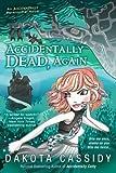 Accidentally Dead, Again, Dakota Cassidy, 0425247511