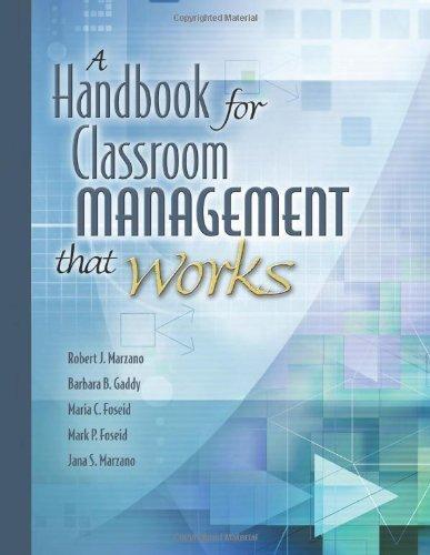 A Handbook for Classroom Management That Works 1st edition by Gaddy, Barbara B., Foseid, Maria C., Foseid, Mark P., Marzan (2005) Paperback