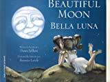 Beautiful Moon/Bella Luna, Dawn Jeffers, 1932748865