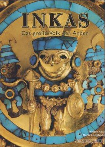 Inkas - Das große Volk der Anden.