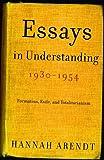 Essays in Understanding, 1930-1954, Hannah Arendt, 0805211861