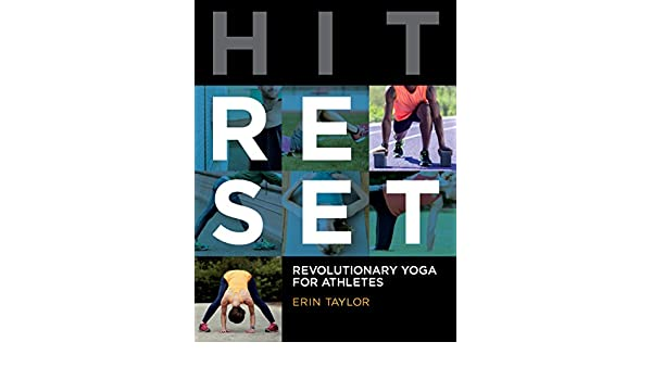 Hit Reset: Revolutionary Yoga for Athletes (English Edition ...