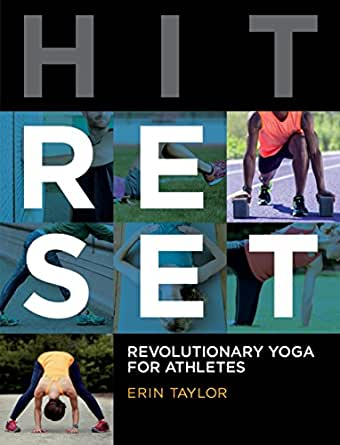 Hit Reset: Revolutionary Yoga for Athletes (English Edition ...