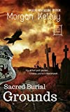 Sacred Burial Grounds (An FBI/Romance Thriller Book 2)