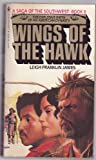 Wings of the Hawk, James, Leigh Franklin, 0553142763
