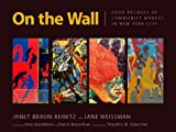 On the Wall, Janet Braun-Reinitz and Jane Weissman, 1604731117