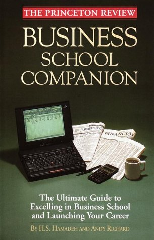 Princeton Review: Business School Companion