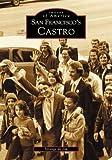 San Francisco's Castro by Strange De Jim front cover