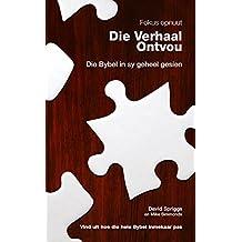 Amazon bible society of south africa kindle store die verhaal ontvou die bybel in sy geheel gesien afrikaans edition oct 25 2017 kindle ebook fandeluxe Choice Image