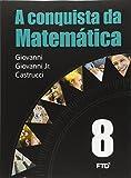 A Conquista da Matemática. 8º Ano