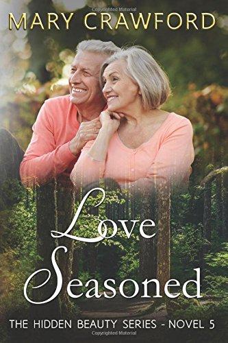 Read Online Love Seasoned (A Hidden Beauty Novel) (Volume 5) ebook