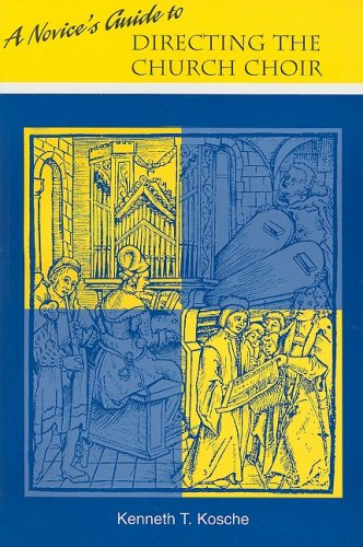 Download A Novice's Guide to Directing A Church Choir pdf