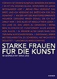 Starke Frauen Fur Die Kunst : Im Gesprach Mit Anna Lenz, Lenz, Anna, 3777490113