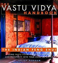 The Vastu Vidya Handbook: The Indian Feng Shui