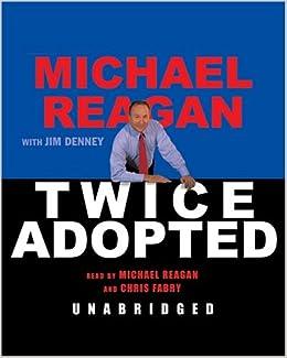 Twice Adopted: Amazon.es: Denney, Jim, Reagan, Michael, Fabry ...
