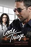 Code Triage (Mercy Hospital Book 3)