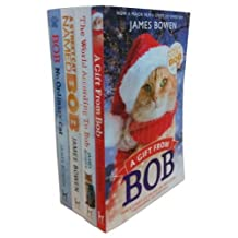 By James Bowen - Bob: No Ordinary Cat