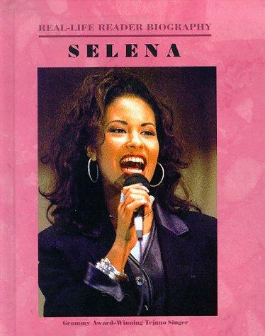 Selena (Real-Life Reader Biography)