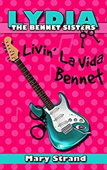 Livin' La Vida Bennet (The Bennet Sisters, Book 4) by [Strand, Mary]