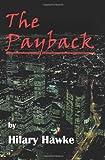 The Payback, Hilary Hawke, 0595005470
