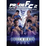 Pride Fighting Championships Shockwave 2005