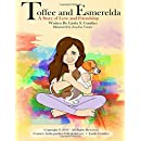 Toffee and Esmerelda: A Story of Love and Friendship