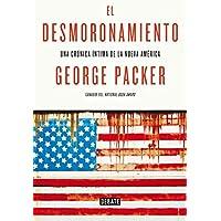 El desmoronamiento: Treinta años de declive americano (Historia)