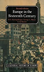 Europe in the Sixteenth Century (General History of Europe)