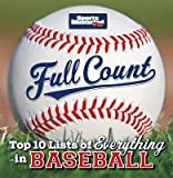 img - for Sports Illustrated Kids Full Count( Top 10 Lists of Everything in Baseball)[SPORTS ILLUS KIDS FULL COUNT][Hardcover] book / textbook / text book